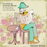 Classical Guitar Music for Reading and Studying.