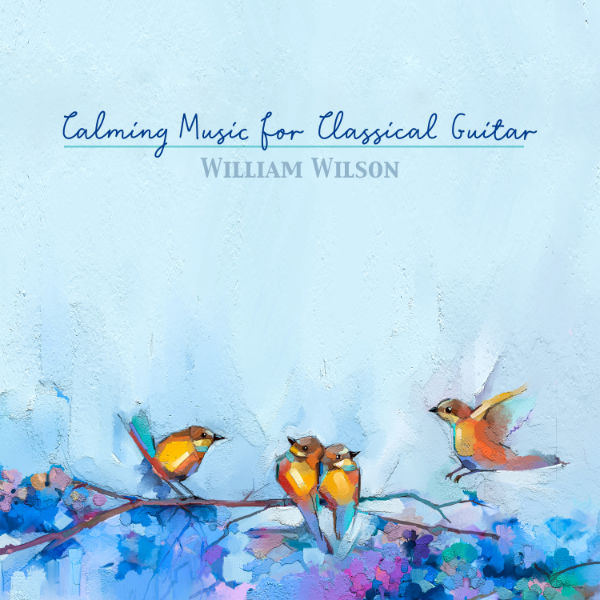Calming Music for Classical Guitar